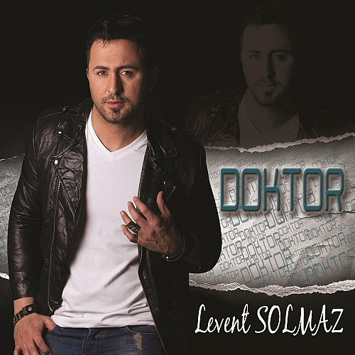 Levent Solmaz - Doktor (2013)