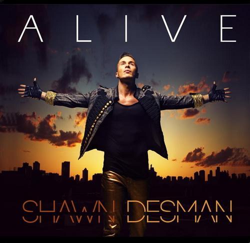 Shawn Desman - Alive  (2013)