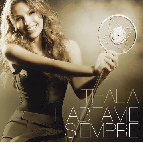 Thalia - Habitame Siempre (2012)