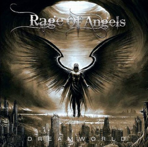 Rage Of Angels - Dreamworld (2013)