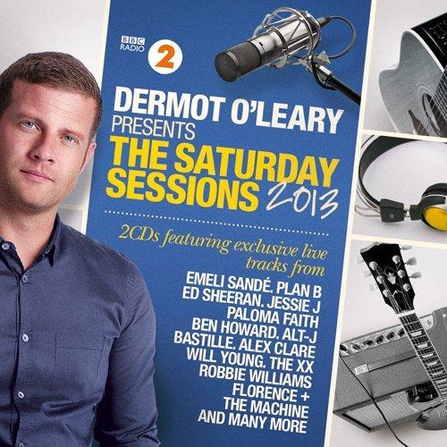 VA - Dermot O'Leary Presents The Saturday Sessions 2013 (2013)