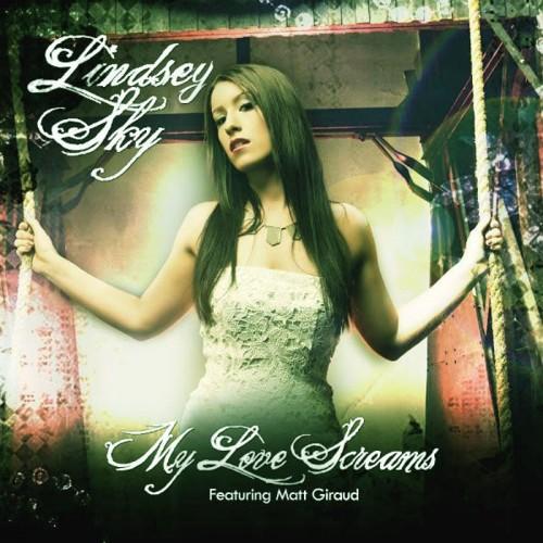 Lindsey Sky - My Love Screams (2013)