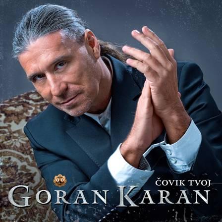 Goran Karan - Covik Tvoj (2013)