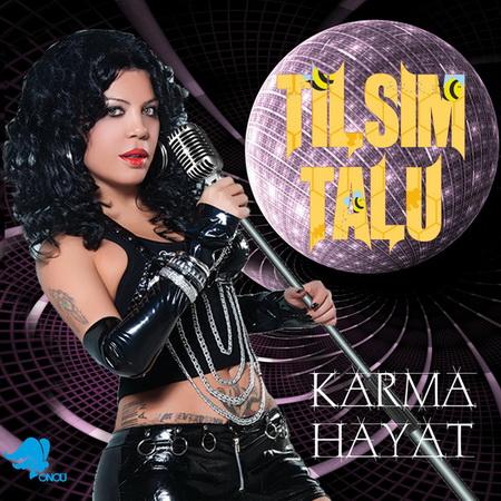 Tılsım Talu - Karma Hayat (Maxi Single) (2013)