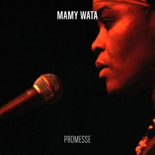 Mamy Wata - Promesse (2013)