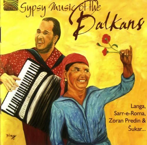 VA - Gypsy Music of the Balkans (2007)T