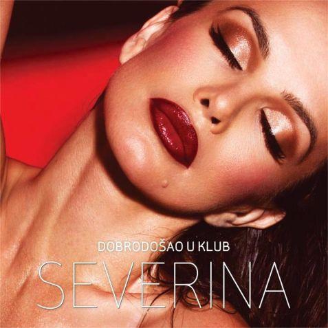 Severina - Dobrodosao u klub (2012)