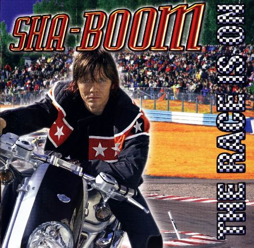 Sha-Boom - The Race Is On (2005)