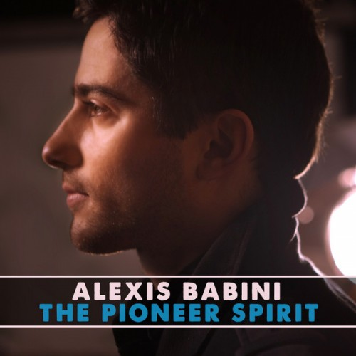 Alexis Babini - The Pioneer Spirit