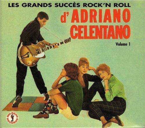 Adriano Celentano - Les Grands Succes Rock'n Roll (vol. I) 2004