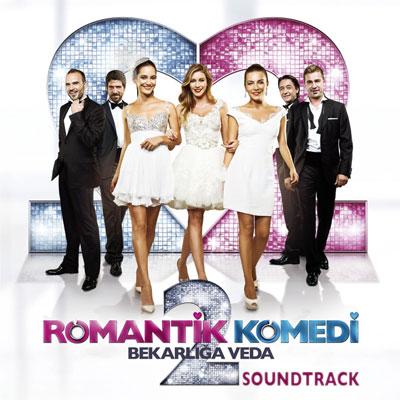 Romantik Komedi 2 Film Müzikleri (2013)