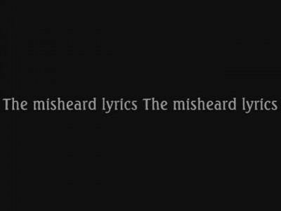 Wishmaster - The misheard lyrics