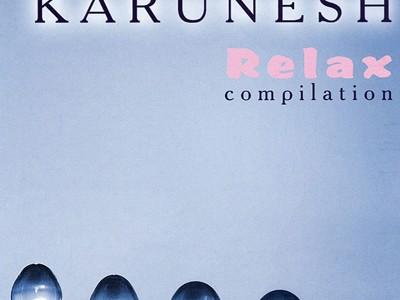 Karunesh - Relax compilation