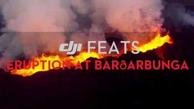 DJI Feats: Eruption at Bardabunga Volcano