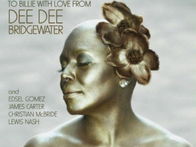Dee Dee Bridgewater - Eleanora Fagan (1915-1959) To Billie with Love