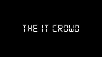 IT CROWD INTRO