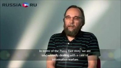 Aleksandr Dugin: Pussy Riot's Global Blackmail