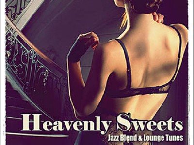 Heavenly Sweets. Jazz Blend & Lounge Tunes Vol. 1