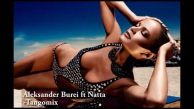 Aleksander Burei ft Natta - Tangomix
