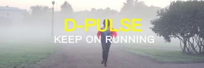 D-Pulse - Keep On Running (Official Video)