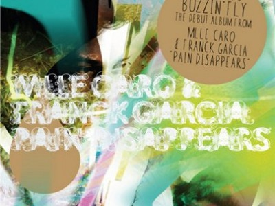 Mlle Caro & Franck Garcia - Pain Disappears