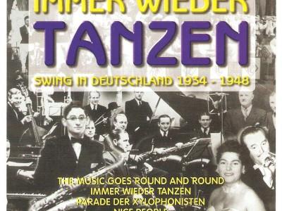 Immer wieder tanzen - Swing in Deutschland 1934-1948 CD1