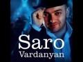 Саро Варданян - СКАЖИ МНЕ (2013)