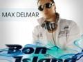 Max Delmar - Bon Island (Extended Mix)