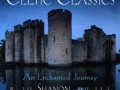 Shanon - Celtic Classics.An Enchanted Journey