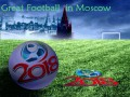 A Great Footboll in Moscow.