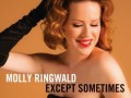 Molly Ringwald - Molly Ringwald - Except Sometimes (2013)