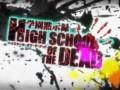 Highschool of the dead op