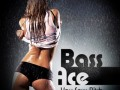 Bass Ace - You Sexy Bitch (Extended Mix)