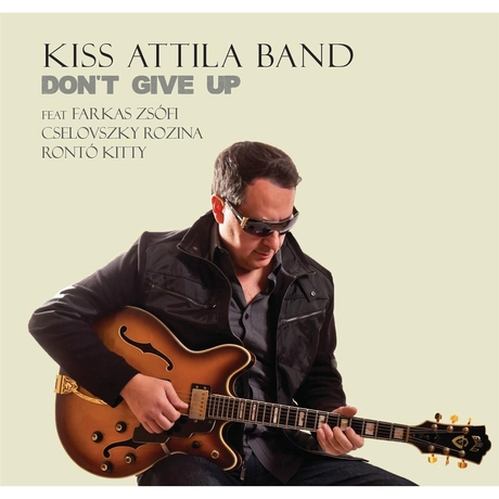 00 Kiss Attila Band - Don't Give Up (2016)